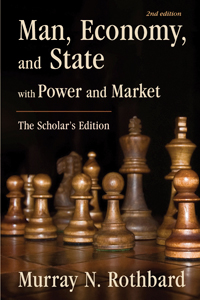 Man Economy and State by Murray Rothbard